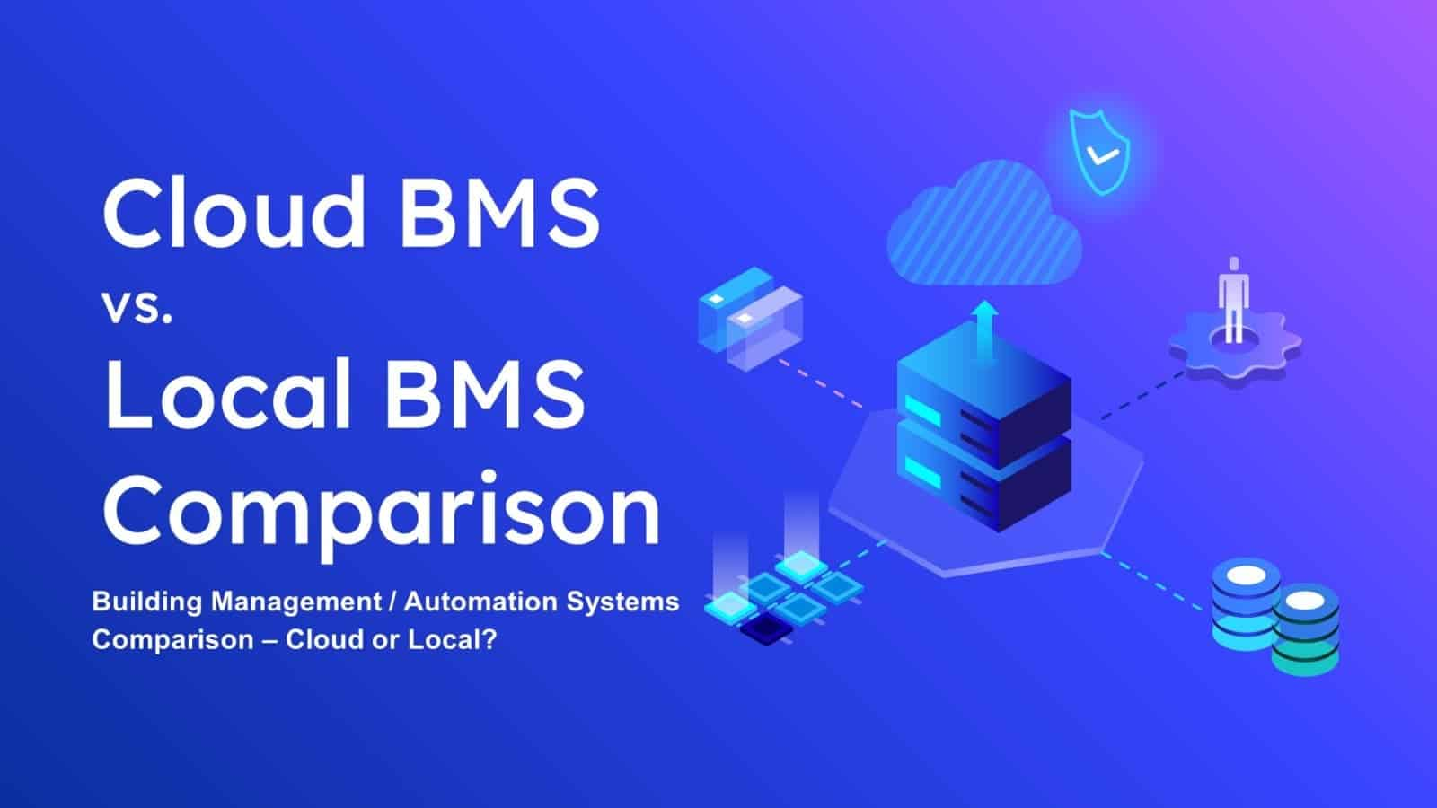 cloud bms local bms comparison