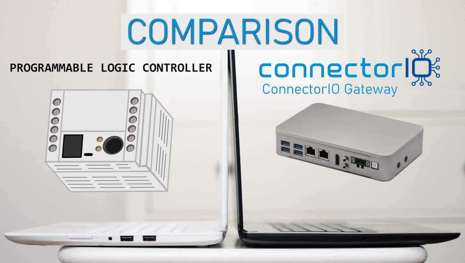PLC ConnectorIO comparison