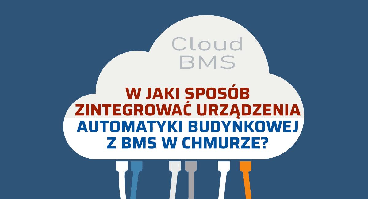 integracja urządzeń bms w chmurze